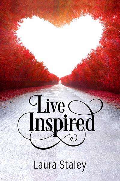 Live Inspired by Laura Staley